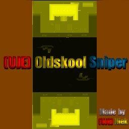 UJE_oldskool_sniper